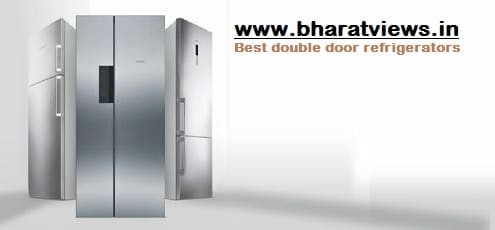 Best double door refrigerators in India