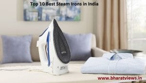 top 10 best steam irons in India from best iron brands