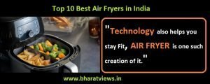 Top 10 best air fryers in India