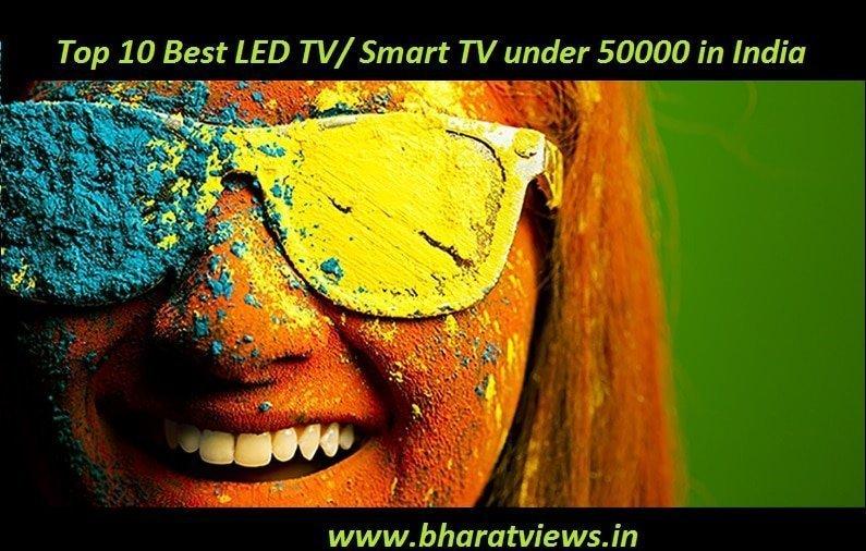 Best LED TV/ Smart TV under 50000 in India